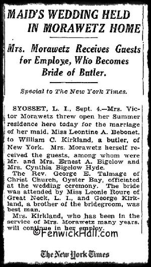 "1924, Sept 4, a wedding at the Morawetz ""Woodlawn"" Estate. No society snobs here! Marjorie Morawetz caters her maid's wedding in the Morawetz Long Island Mansion.  Maid marries the Butler. Article is from a special edition to the N.York Times."