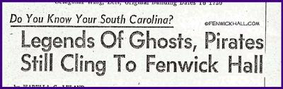 ghost haunt fenwick hall, ann fenwick, johns island ghost, vampires of fenwick,
